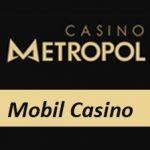 CasinoMetropol Mobil Casino
