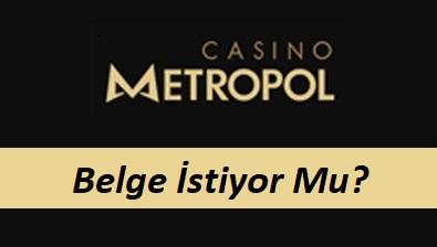 Casinometropol Belge İstiyor Mu?