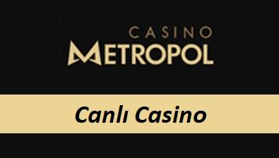 Casinometropol Canlı Casino