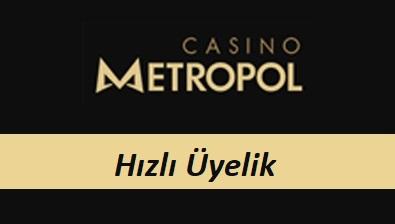 Casinometropol Hızlı Üyelik