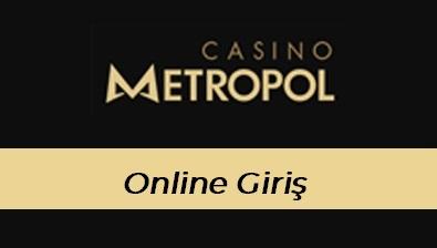 Casinometropol Online Giriş