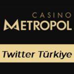 Casinometropol Twitter Türkiye