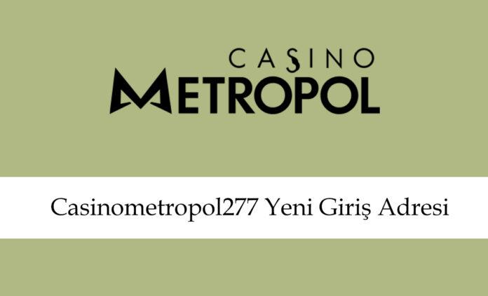 casinometropol277giriş