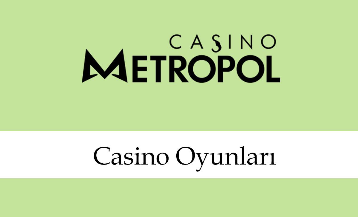 casinometropolcasinooyunları