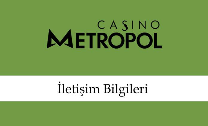 casinometropoliletişimbilgileri