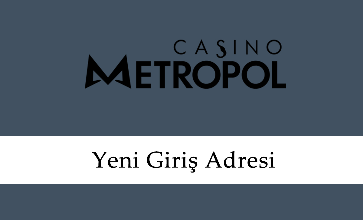 Casinometropol299Giriş Linki – Casinometropol 299