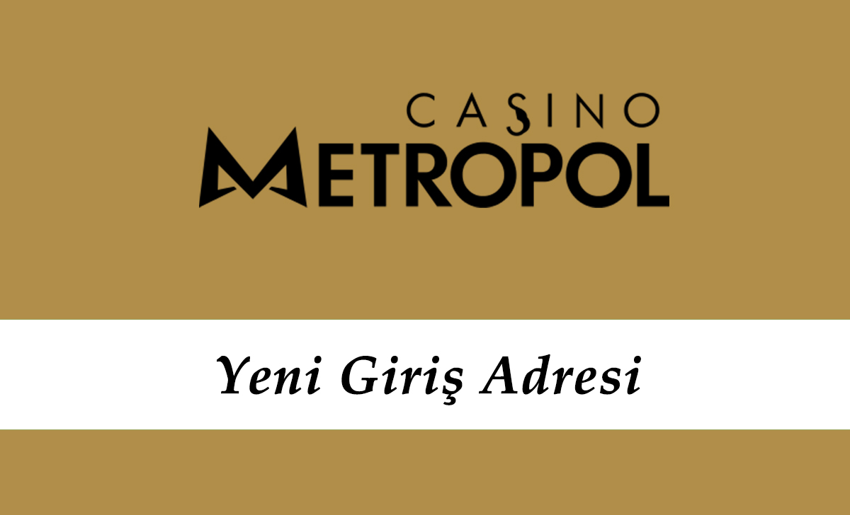 Casinometropol304 Güncel Adresi – Casinometropol 304